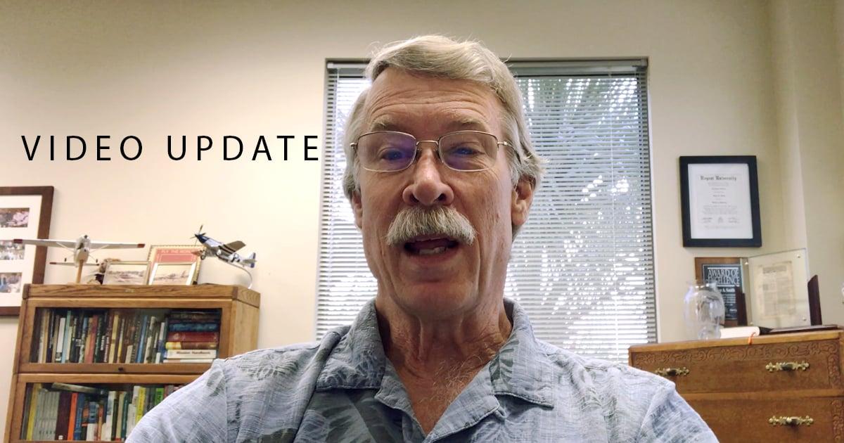 may 25 Bruce Video Update