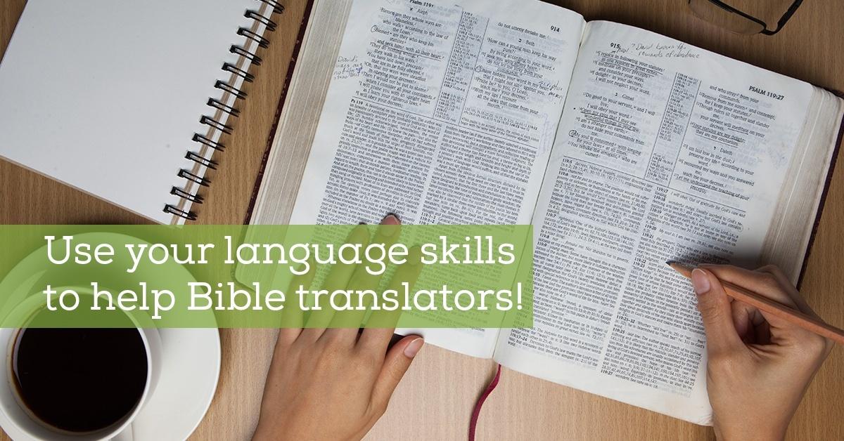 Use your language skills to help Bible translators!